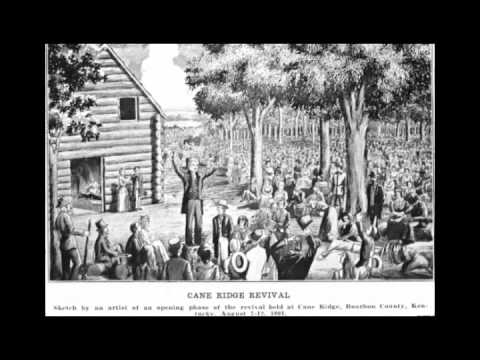 The Second Great Awakening- #10 of The History of the Christian Church