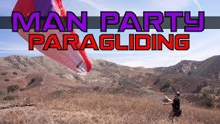 Paragliding - Cool Dudes, Hot Thermals - MAN Party