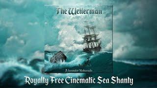 The Wellerman - Royalty Free Cinematic Version