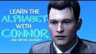 learn the alphabet with connor/bryan dechart from detroit: become human