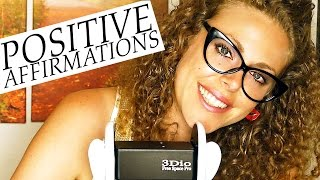 Binaural ASMR Whisper Positive Affirmations – Ear to Ear Brain Massage Relaxation