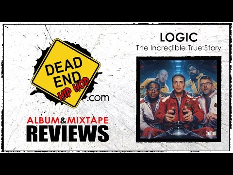 Logic - The Incredible True Story Album Review | DEHH