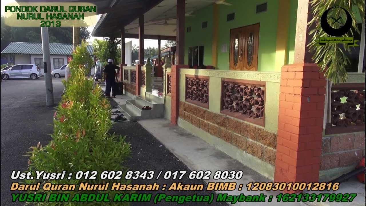 Pondok Selangor Darul Quran Nurul Hasanah Kuala Selangor 2013 Youtube