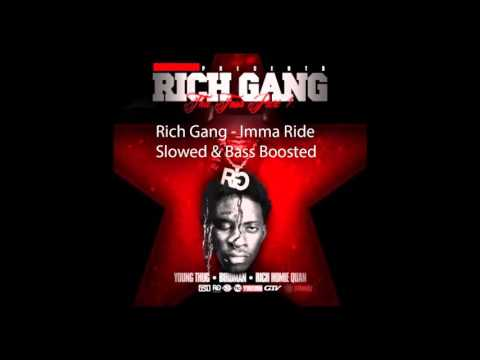 Rich Gang - Imma Ride (Slowed & Bass Boosted)