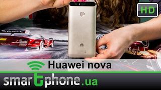 huawei nova - Обзор смартфона. Выбор редакции!