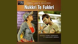 Nukkri Te Fukkri (feat. Sukhdeep Grewal)