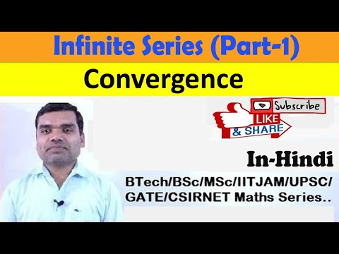 Infinite Series(Part-I): Convergence in hindi