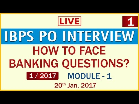 IBPS PO Interview - Module 1 (In English)
