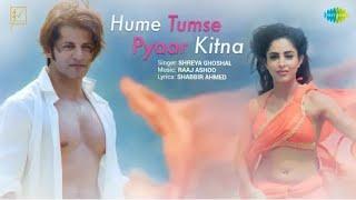 Hume Tumse Pyaar Kitna whatsapp status _ हमें तुम से प्यार कितना _ Shreya Ghoshal _ Karanvir Bohra