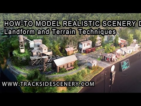 How-To Make Realistic Model Railroad Scenery - Landforms and Terrain Techniques