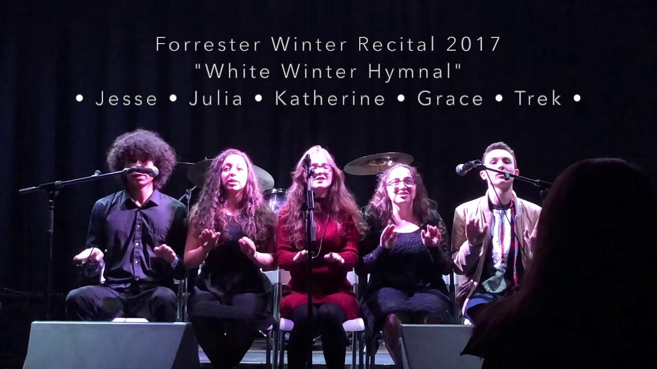 White Winter Hymnal - Forrester Winter Recital 2017