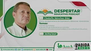 DESPERTAR EDUCATIVO PODCAST CLODULFO SÁNCHEZ #43