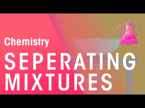 How To Separate Solutions, Mixtures & Emulsions   Chemical Tests   Chemistry   FuseSchool