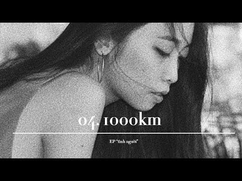 4. 1000KM | TRANG (trích tuyển tập