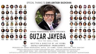 Guzar Jayega - The Project Hope | Featuring Amitabh Bachchan & Indian Artists | Latest Song 2020
