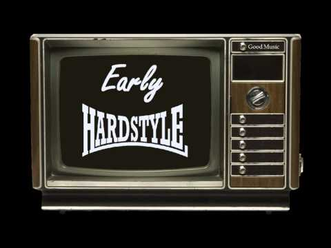Early Hardstyle Mix Vol 13. over 1 hour