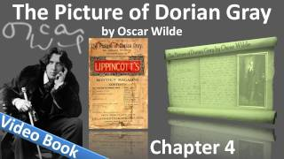 Chapter 04 - The Picture of Dorian Gray by Oscar Wilde