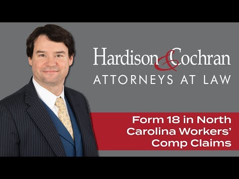 What Is A Form 18 in North Carolina Workers' Compensation Claims?