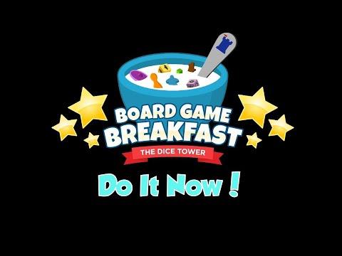 Board Game Breakfast - Do It Now!