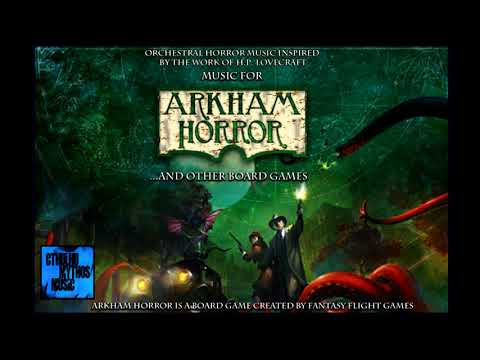 Arkham Horror: 1 Hour Of H.P. Lovecraft Creepy Music For Board Games And Role-playing