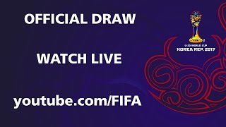 FIFA U-20 World Cup Korea Republic 2017 - Official Draw