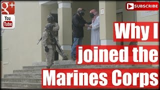 Why I joined the Marines Corps