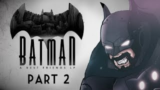 Best Friends Play Batman: The Enemy Within (Part 02)
