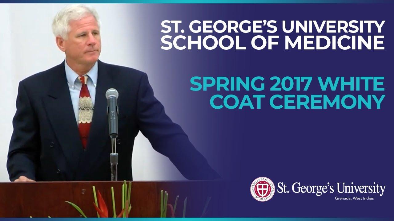 Sgu Match List 2020.Spring 2017 School Of Medicine White Coat Ceremony
