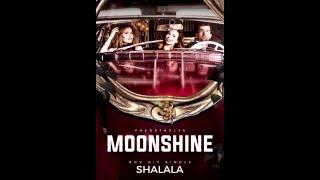 MoonShine - Shalala