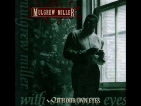 Mulgrew Miller - With Our Own Eyes (Full Album)