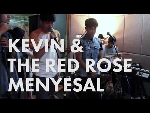 Kevin and  The Red Rose - Menyesal live on LIVE N LOUD