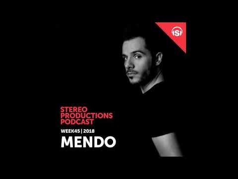 Chus & Ceballos - Stereo Productions Podcast 273 with Mendo
