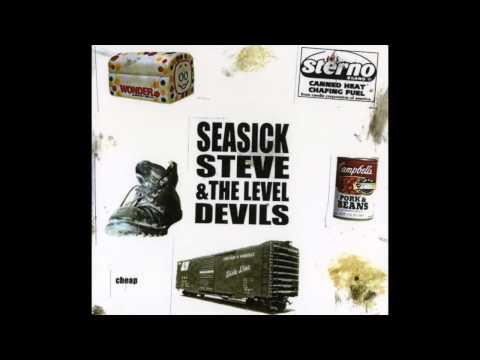 Seasick Steve and The Level Devils - Cheap ( full album )