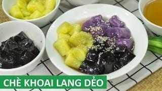 Cách nấu chè khoai dẻo Đài Loan rất ngon   Món Việt