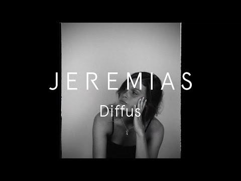 JEREMIAS - Diffus Offizielles Musik