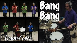 Bang Bang - Drum & Percussion Cover (Jessie J, Ariana Grande, Nicki Minaj)