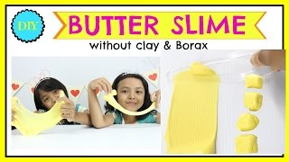 CARA MEMBUAT BUTTER SLIME ... Slime Mentega  ♥ DIY BUTTER SLIME WITHOUT CLAY & BORAX