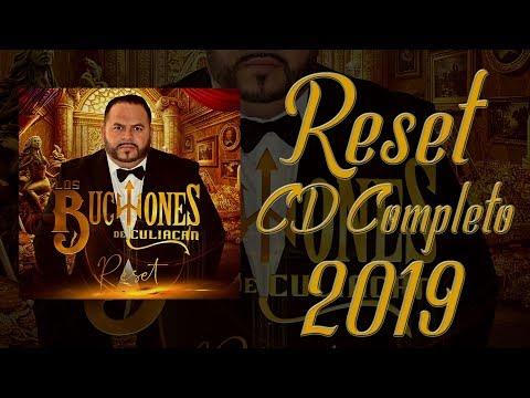 #buchonesdeculiacan #Resetcd2019 Reset - Los Buchones De Culiacan - CD Completo 2019
