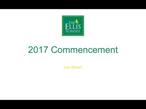 The Ellis School - 2017 Commencement