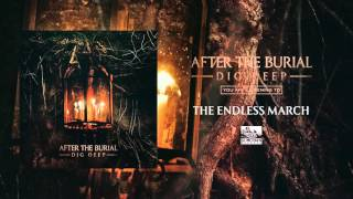 After the Burial - The Endless March