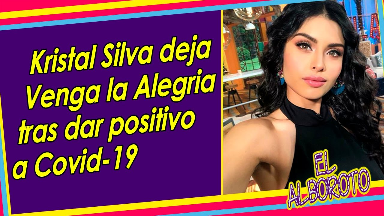 Kristal Silva da positivo y tendrá que dejar el programa hasta nuevo aviso