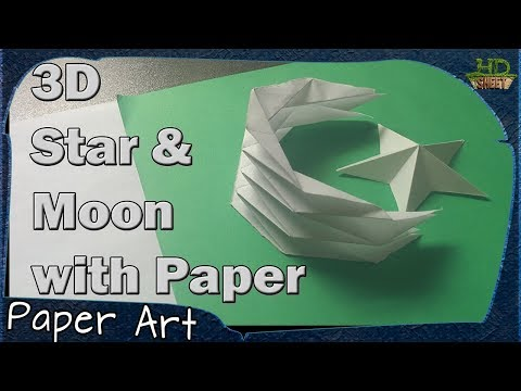 How to Make 3D Star and Moon with Paper | Use it for 3D flag | Paper Art | HDsheet