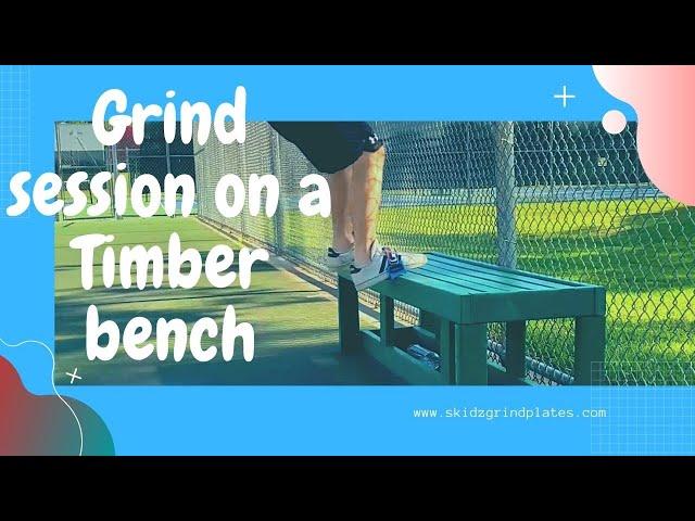 Grind session on a Timber bench | Skidz Grindplates