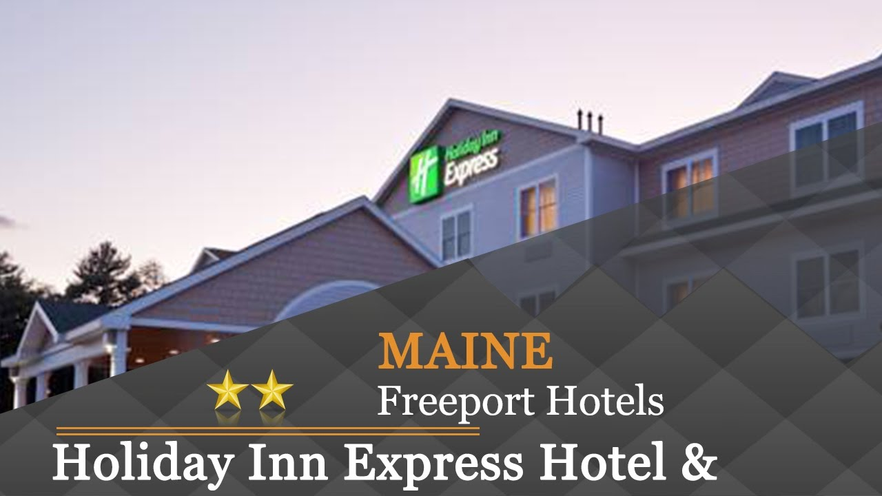 Holiday Inn Express Hotel Suites Freeport Hotels Maine
