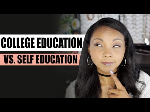 College Education vs  Self Education