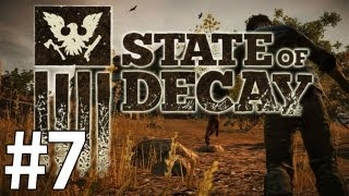 State of Decay PC Gameplay Walkthrough Part 7 - Dammit Stamina!