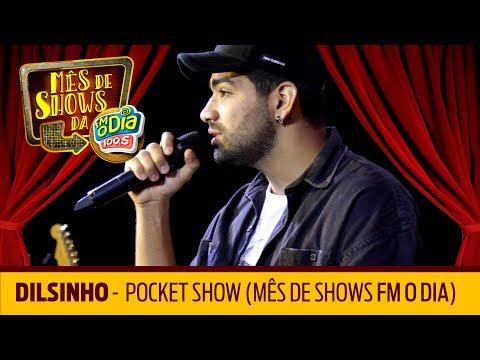 Dilsinho - Pocket Show Mês de Shows FM O Dia