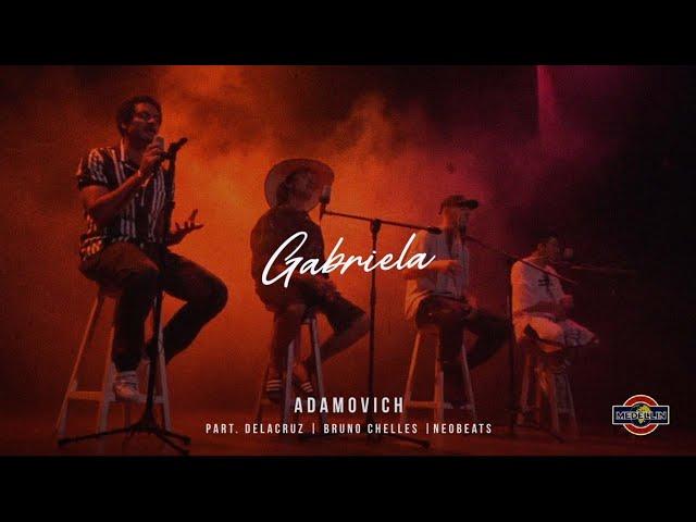 Adamovich & NeoBeats - GABRIELA - Part. Delacruz & Bruno Chelles