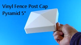 Vinyl Fence Post Cap Pyramid 5 inch