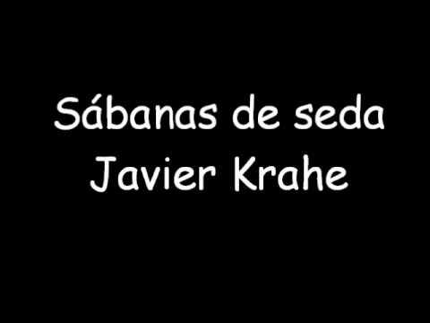 Sabanas de seda javier krahe youtube - Sabanas de seda precio ...